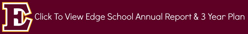 Facts, Highlights, & 3 Year Plan - Edge School